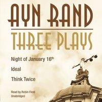 Three Plays - Ayn Rand - audiobook