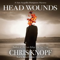 Head Wounds - Chris Knopf - audiobook