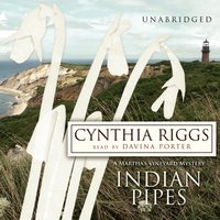 Indian Pipes - Cynthia Riggs - audiobook