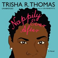 Nappily Ever After - Trisha R. Thomas - audiobook