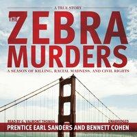 Zebra Murders - Prentice Earl Sanders - audiobook