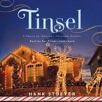 Tinsel - Hank Stuever - audiobook