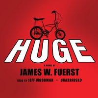 Huge - James W. Fuerst - audiobook