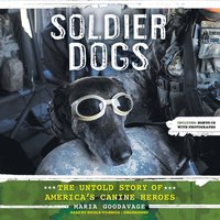 Soldier Dogs - Maria Goodavage - audiobook