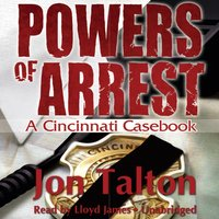 Powers of Arrest - Jon Talton - audiobook