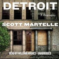 Detroit - Scott Martelle - audiobook