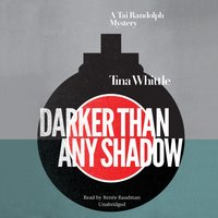 Darker Than Any Shadow - Tina Whittle - audiobook