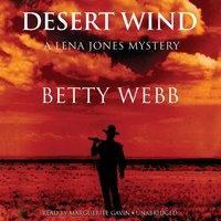 Desert Wind - Betty Webb - audiobook