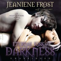 Eternal Kiss of Darkness - Jeaniene Frost - audiobook