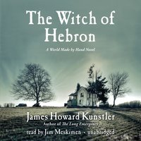 Witch of Hebron - James Howard Kunstler - audiobook