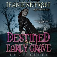 Destined for an Early Grave - Jeaniene Frost - audiobook