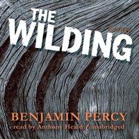 Wilding - Benjamin Percy - audiobook