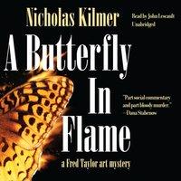 Butterfly in Flame - Nicholas Kilmer - audiobook