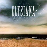 Elysiana - Chris Knopf - audiobook