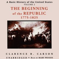 Basic History of the United States, Vol. 2 - Clarence B. Carson - audiobook