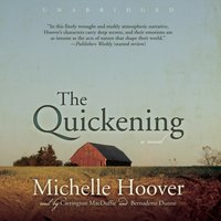 Quickening - Michelle Hoover - audiobook