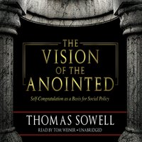 Vision of the Anointed - Thomas Sowell - audiobook
