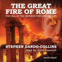 Great Fire of Rome - Stephen Dando-Collins - audiobook