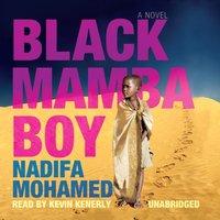Black Mamba Boy - Nadifa Mohamed - audiobook
