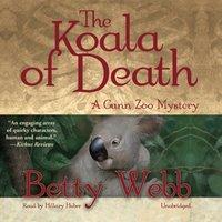Koala of Death - Betty Webb - audiobook