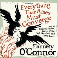 Everything That Rises Must Converge - Flannery O'Connor - audiobook