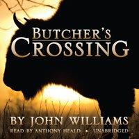 Butcher's Crossing - John Williams - audiobook