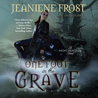One Foot in the Grave - Jeaniene Frost - audiobook