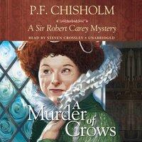 Murder of Crows - P. F. Chisholm - audiobook