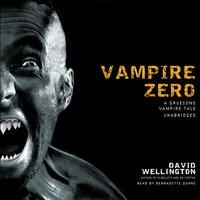 Vampire Zero - David Wellington - audiobook
