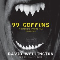 99 Coffins - David Wellington - audiobook