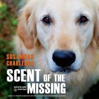 Scent of the Missing - Susannah Charleson - audiobook