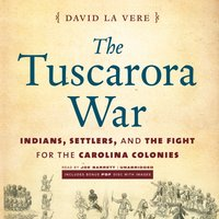 Tuscarora War - David La Vere - audiobook