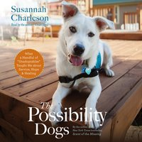 Possibility Dogs - Susannah Charleson - audiobook