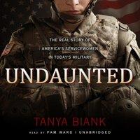 Undaunted - Tanya Biank - audiobook