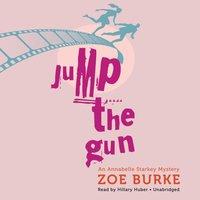 Jump the Gun - Zoe Burke - audiobook