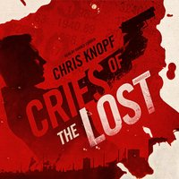 Cries of the Lost - Chris Knopf - audiobook