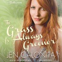 Grass Is Always Greener - Jen Calonita - audiobook