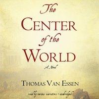 Center of the World - Thomas Van Essen - audiobook