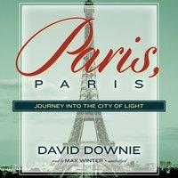 Paris, Paris - David Downie - audiobook
