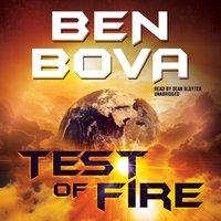 Test of Fire - Ben Bova - audiobook