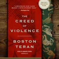 Creed of Violence - Boston Teran - audiobook