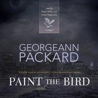 Paint the Bird - Georgeann Packard - audiobook