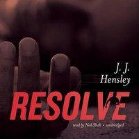 Resolve - J. J. Hensley - audiobook