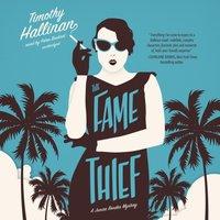 Fame Thief - Timothy Hallinan - audiobook