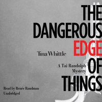 Dangerous Edge of Things - Tina Whittle - audiobook
