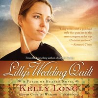 Lilly's Wedding Quilt - Kelly Long - audiobook