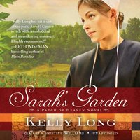 Sarah's Garden - Kelly Long - audiobook