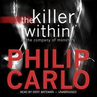 Killer Within - Philip Carlo - audiobook