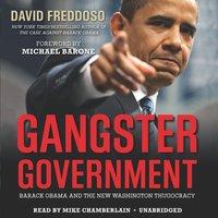 Gangster Government - David Freddoso - audiobook