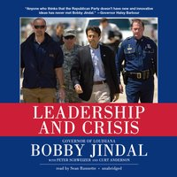 Leadership and Crisis - Bobby Jindal - audiobook